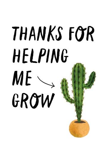 Bedankt kaart - thanks-for-helping-me-grow