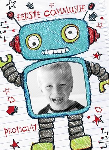 Communie kaart - eerste-communie-proficiat-met-een-foto-van-jezelf-in-een-super-coole-robot