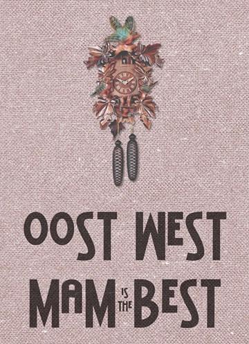 Boomerang kaart - oost-west-mum-is-the-best