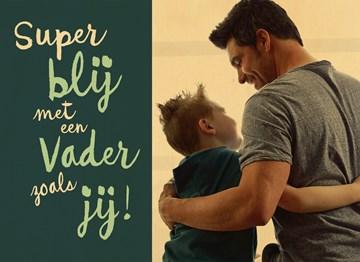 - super-blij-met-een-vader-als-jij-op-hout