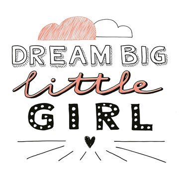- text-it-kaart-dream-big-little-girl