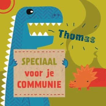 Communie kaart - beestachtige-kaart-speciaal-voor-je-communie-dinosaurus-