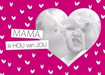 Moederdag fotokaart - moederdagkaart-met-hartjes-mama-ik-hou-van-jou