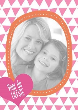 - fotokaart-staand-voor-de-liefste-moederdag