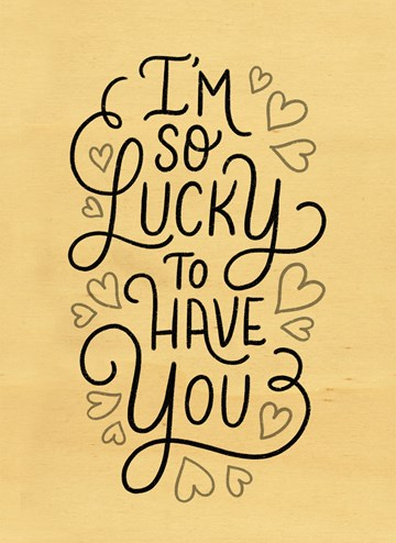 - houten-kaart-i-am-so-lucky-to-have-you