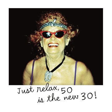 - polaroid-just-relax-50-is-the-new-30