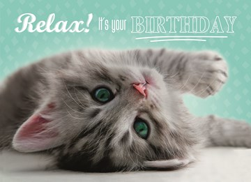- verjaardagskaart-met-de-tekst-relax-its-your-birthday