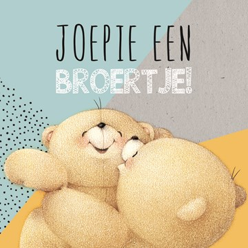 - forever-friends-joepie-een-broertje