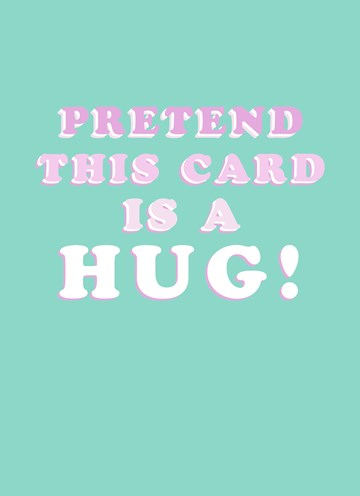 - Beterschapskaart-Pretend-this-card-is-a-hug