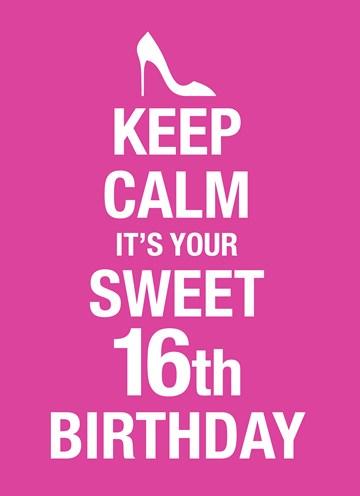 Verjaardagskaart leeftijden - Keep-calm-its-your-16th-birthday
