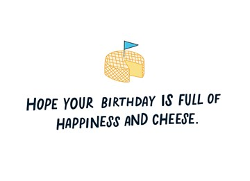- Verjaardagskaart-Hope-your-birthday-is-full-of-happiness-and-cheese