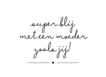 - superblij-met-een-moeder-zoals-jij