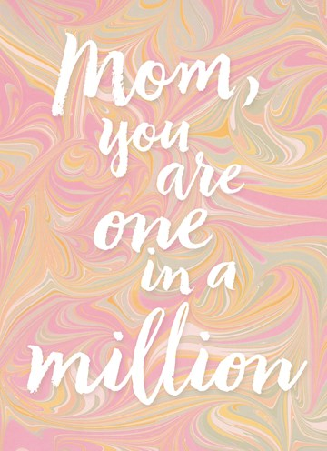Moederdag kaart - originele-achtergrond-mom-you-are-one-in-a-million