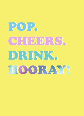 - Gefeliciteerdkaart-pop-cheers-drink-hooray