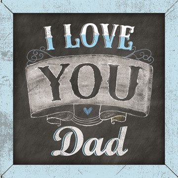 Vaderdag kaart - vaderdag-hip-i-love-you-dad-krijtbord