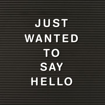 - just-wanted-to-say-hello