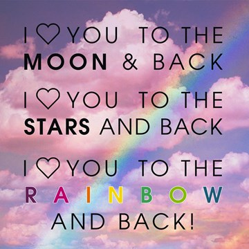 - valentijn-i-love-you-to-the-moon-stars-rainbow-and-back