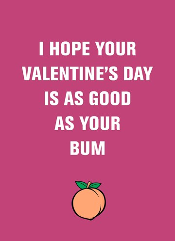 - Valentijnskaart-grappig-Valentines-day-as-good-as-your-bum