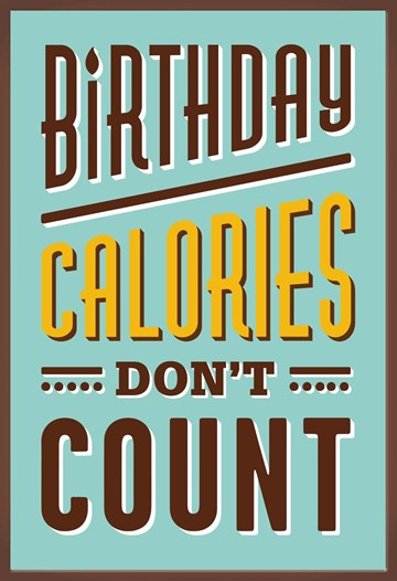 verjaardagskaart man - birthday-calories-dont-count