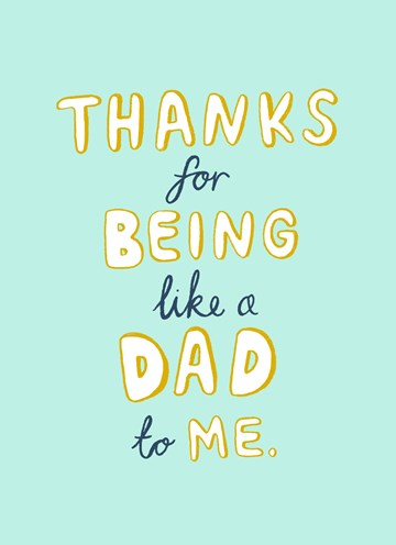 Vaderdag kaart - thanks-for-being-like-a-dad-to-me