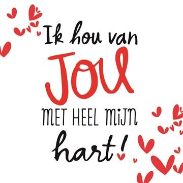 - valentijn-ik-hou-van-jou-met-heel-mijn-hart