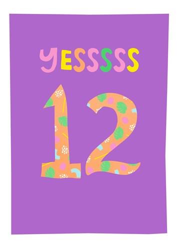 - Verjaardagskaart-yessss-12-tiener-meisje