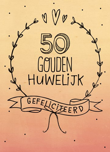 Huwelijkskaart - houten-kaart-50-gouden-huwelijk