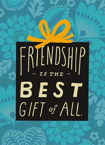 - friendship-is-the-best-gift-of-all
