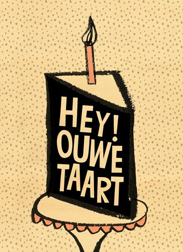 verjaardagskaart man - houten-kaart-verjaardagstaart-hey-ouwe-taart