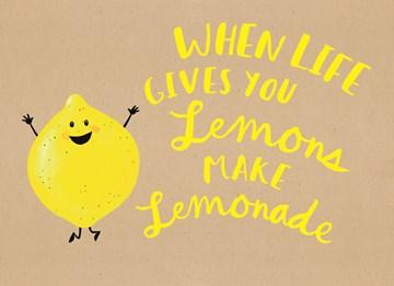 - when-life-gives-you-some-lemons-make-lemonade