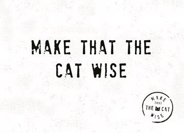 - make-that-the-cat-wise