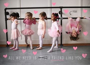 Valentijnskaart - we-need-a-friend-like-you