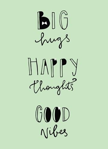 - big-hugs-happy-thoughts