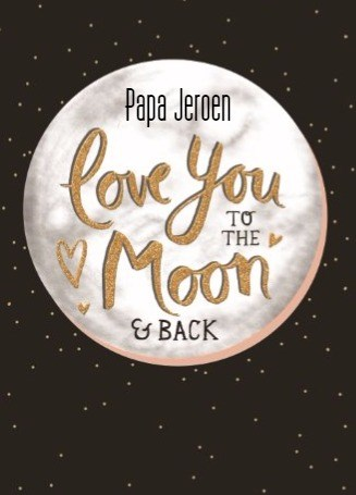 - vaderdag-kaart-met-de-tekst-love-you-to-the-moon-and-back