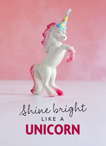 - shine-bright-like-a-unicorn