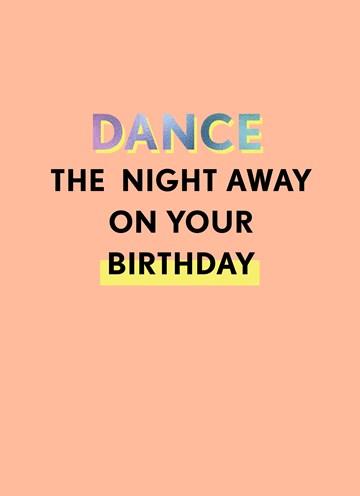 - Verjaardagskaart-man-vrouw-Dance-the-night-away-on-your-birthday