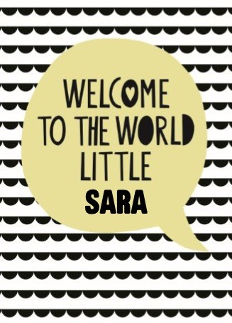 Geboortekaartje - welcome-to-the-world-little-one