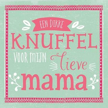 - moederdag-lief-een-dikke-knuffel-voor-mijn-lieve-mama