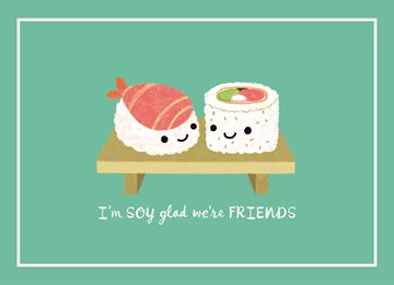- i-am-soy-glad-we-are-friends