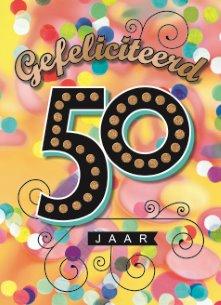 hartelijk gefeliciteerd met je 50e verjaardag Gefeliciteerd Met Je 50Ste Verjaardag   ARCHIDEV hartelijk gefeliciteerd met je 50e verjaardag